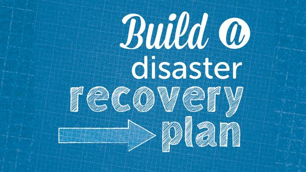 build a disaster recovery plan