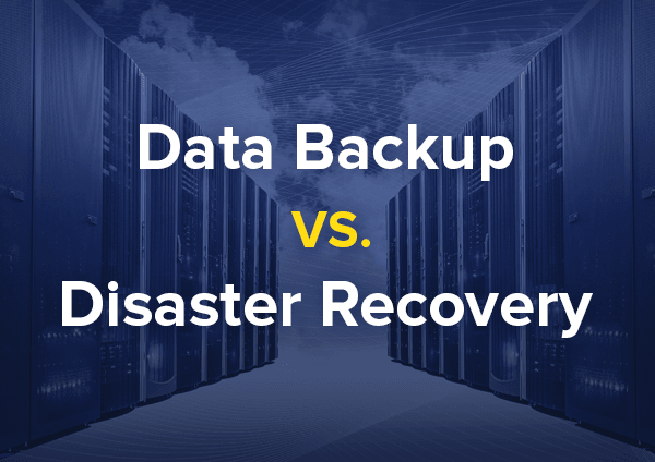 backup vs disaster recovery