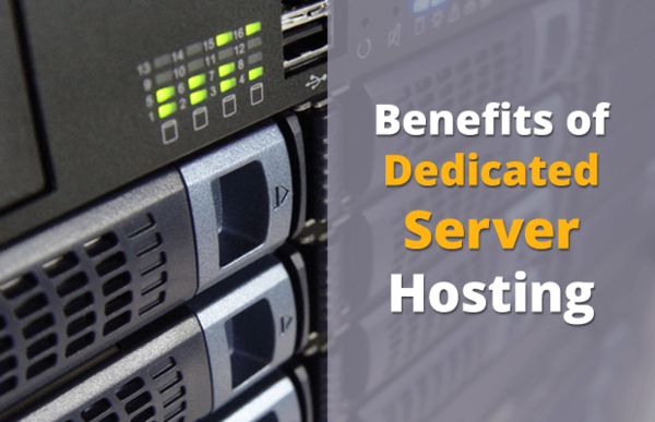 benefits of dedicated servers